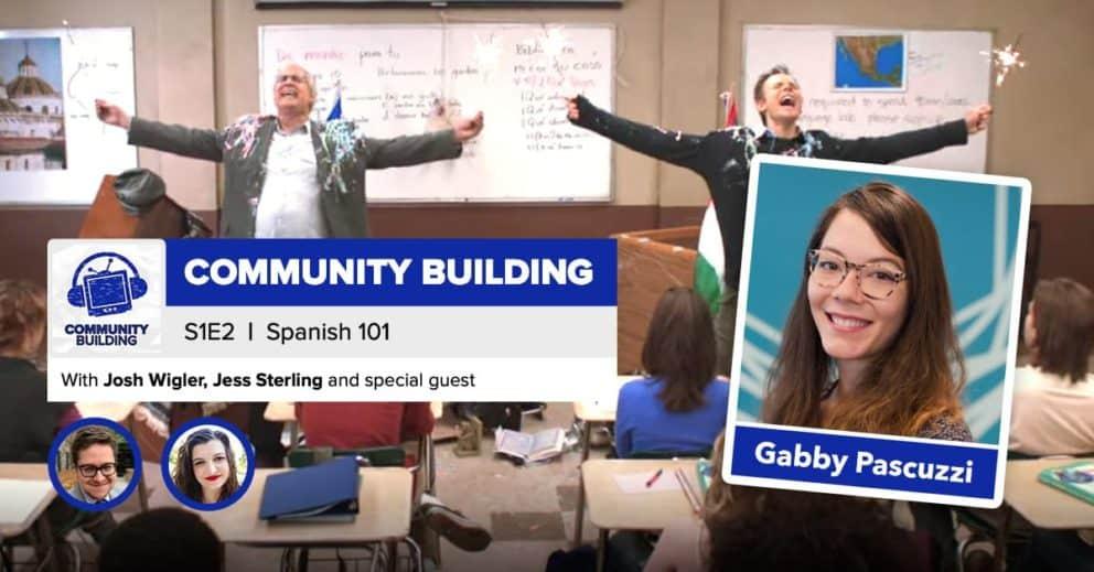 "Community Building | Season 1, Episode 2: ""Spanish 101"""