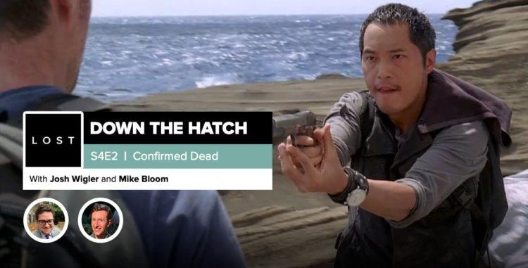 "Lost: Down the Hatch   Season 4 Episode 2: ""Confirmed Dead"""