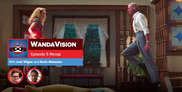 WandaVision: Season 1 Episode 5 Recap