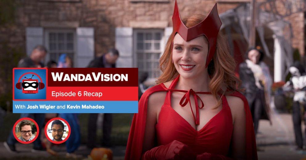 WandaVision: Season 1 Episode 6 Recap