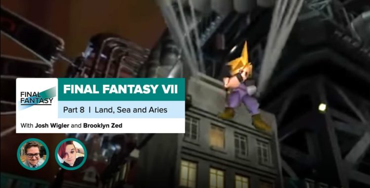 Final Fantasy VII, Recap Part 8 | Land, Sea and Aeris