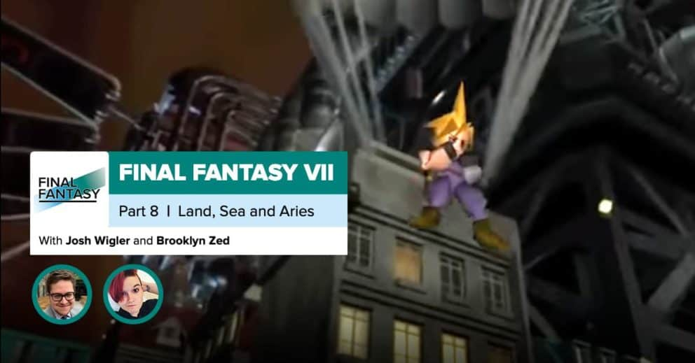Final Fantasy VII, Recap Part 8 | Land, Sea and Aeris