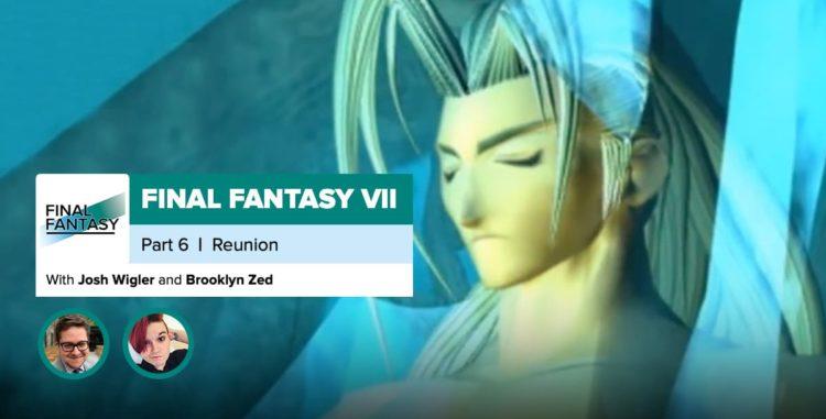 Final Fantasy VII, Recap Part 6 | Reunion