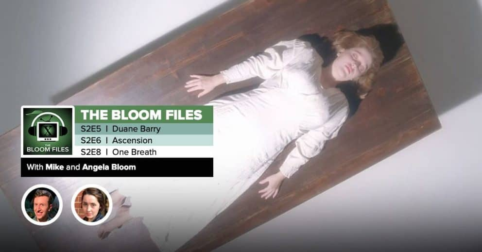 "The Bloom Files | The X-Files Season 2 Episodes 5, 6 & 8: ""Duane Barry,"" ""Ascension"" & ""One Breath"""