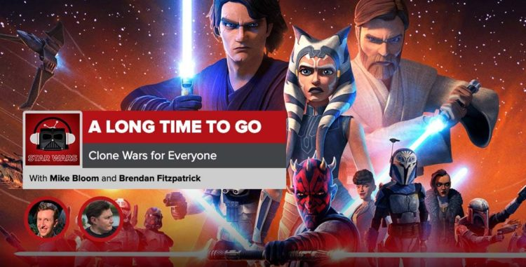 Star Wars: The Clone Wars Recap | A Long Time to Go