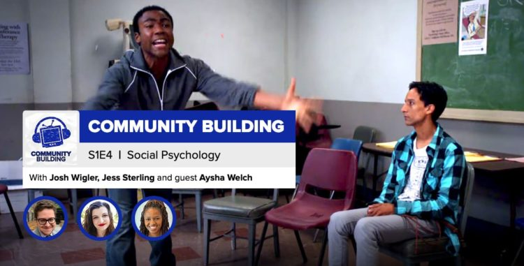 "Community Building | Season 1, Episode 4: ""Social Psychology"""