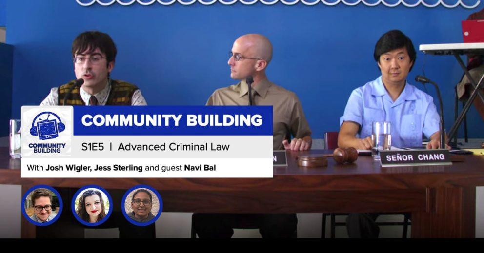 "Community Building | Season 1, Episode 5: ""Advanced Criminal Law"""