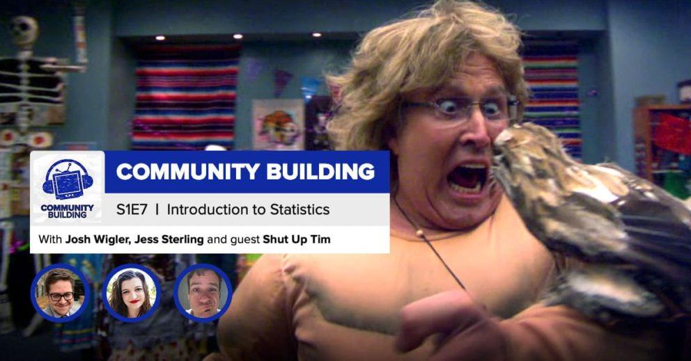 "Community Building | Season 1, Episode 7: ""Introduction to Statistics"""