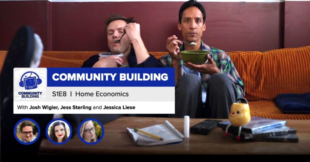 "Community Building | Season 1, Episode 8: ""Home Economics"""