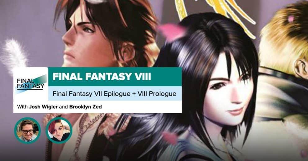 Final Fantasy VII Epilogue + VIII Prologue