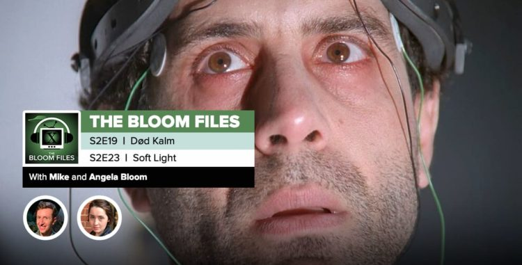"The Bloom Files | The X-Files Season 2 Episodes 19 & 23: ""Død Kalm"" & ""Soft Light"""