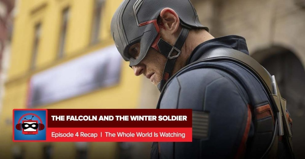 The Falcon and the Winter Soldier: Season 1 Episode 4 Recap | Everything is Super