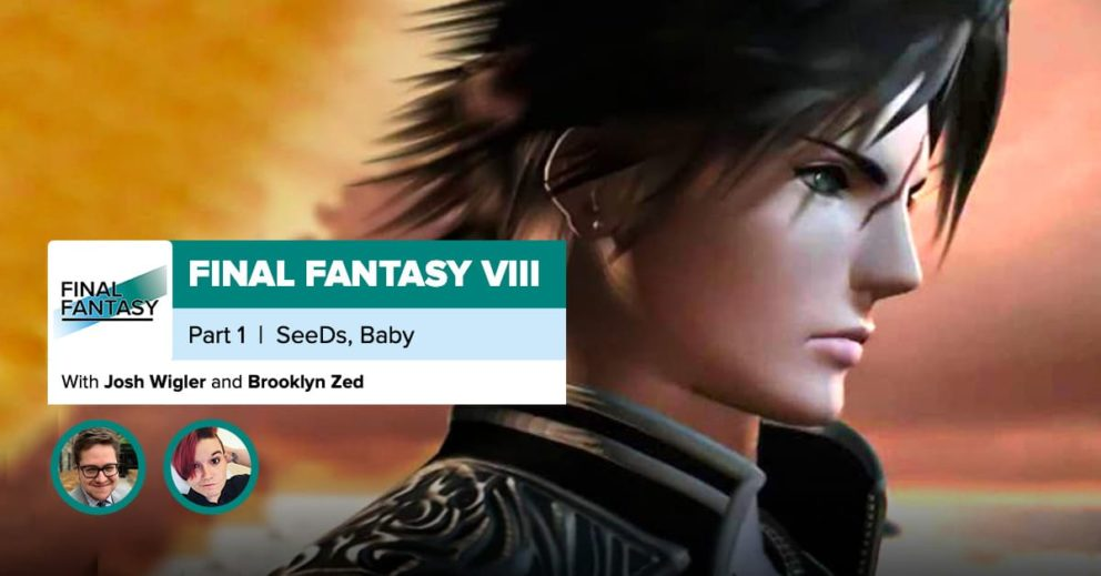Final Fantasy 8, Part 1: SeeD, Baby