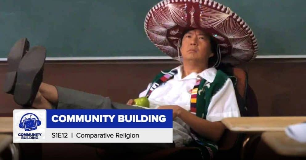 "Community Building   Season 1, Episode 12: ""Comparative Religion"""