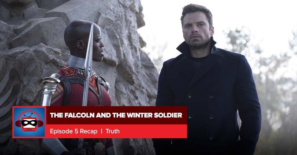 The Falcon and the Winter Soldier: Season 1 Episode 5 Recap | Everything is Super