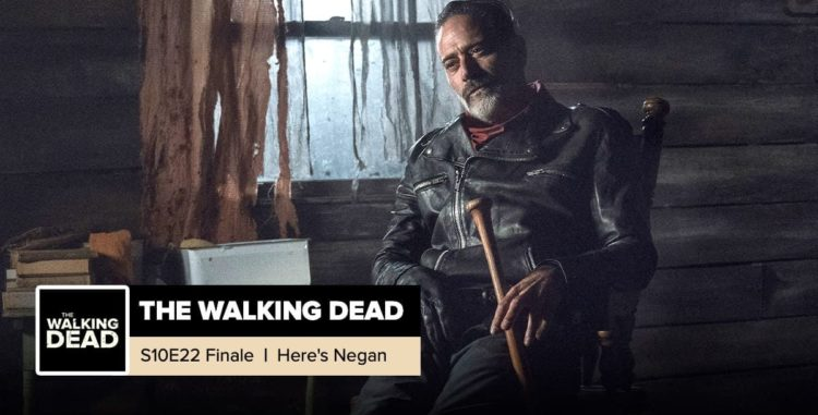 "The Walking Dead | Season 10, Episode 22 Recap: ""Here's Negan"""