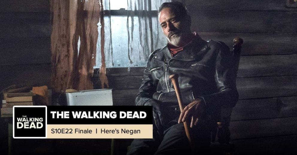 "The Walking Dead   Season 10, Episode 22 Recap: ""Here's Negan"""