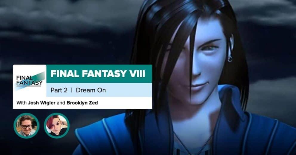 Final Fantasy 8, Part 2: Machine Gun Dreams