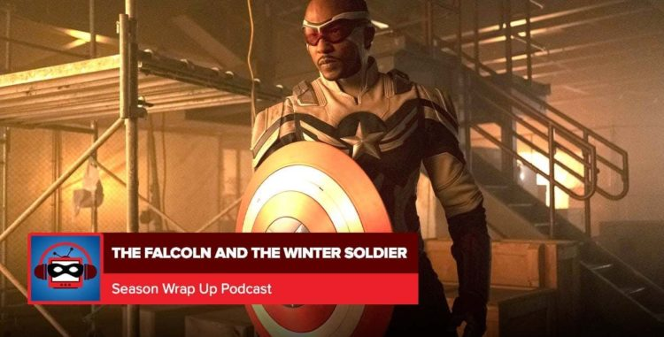 The Falcon and the Winter Soldier Wrap-Up | Everything is Super