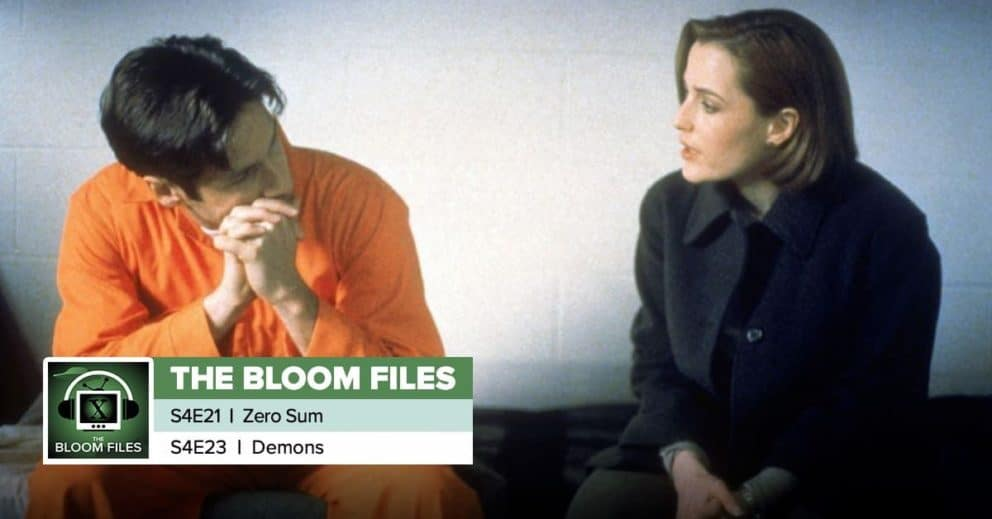 "The Bloom Files | The X-Files Season 4 Episodes 21 & 23: ""Zero Sum"" & ""Demons"""
