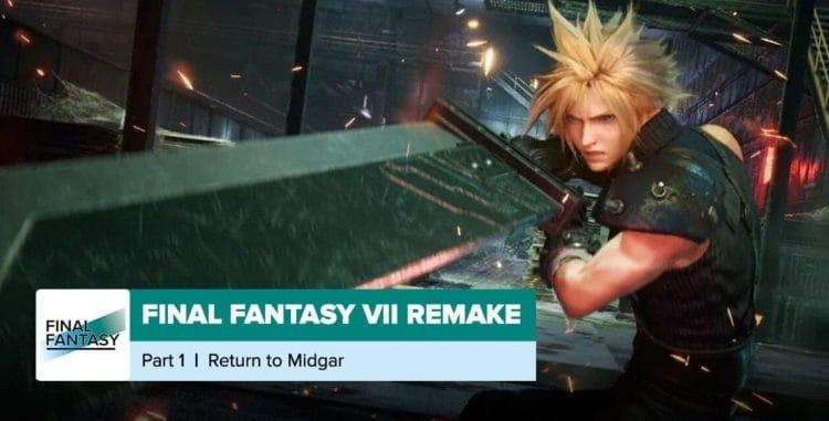 Final Fantasy VII Remake | Chapter 1 + Chapter 2 Recap