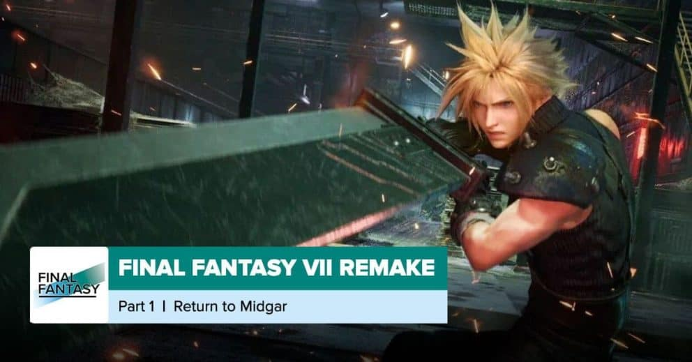 Final Fantasy VII Remake   Chapter 1 + Chapter 2 Recap
