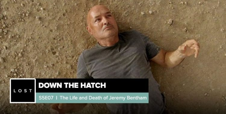 Lost: Down the Hatch | Season 5 Episode 7: 'The Life and Death of Jeremy Bentham'