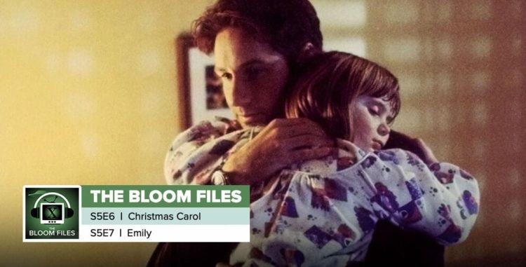 "The Bloom Files | The X-Files Season 5 Episodes 6 & 7: ""Christmas Carol"" & ""Emily"""
