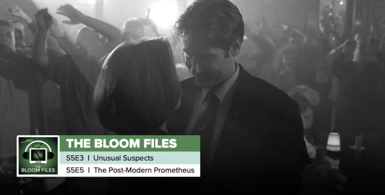 """The Bloom Files   The X-Files Season 5 Episodes 3 & 5: """"Unusual Suspects"""" & """"The Post-Modern Prometheus"""""""