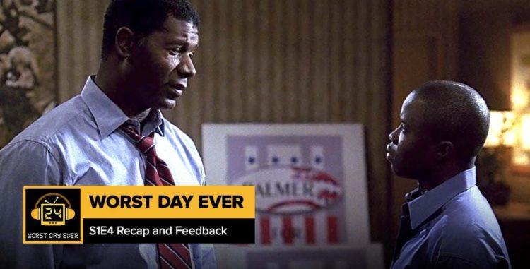 24 Season 1 Episode 4 Recap + Feedback | Worst Day Ever