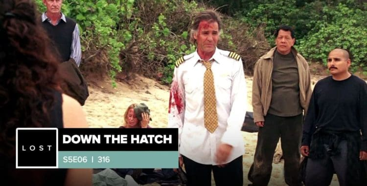 Lost: Down the Hatch | Season 5 Episode 6: '316'