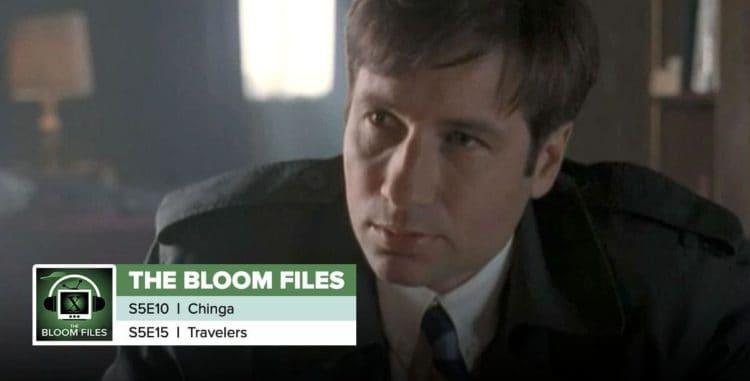 "The Bloom Files | The X-Files Season 5 Episodes 10 & 15: ""Chinga"" & ""Travelers"""