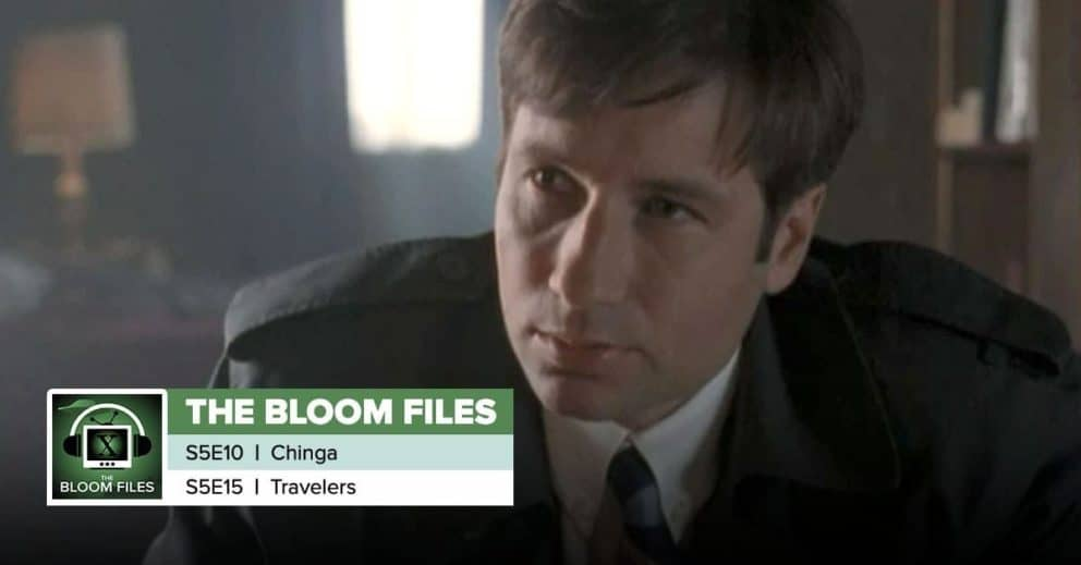 "The Bloom Files   The X-Files Season 5 Episodes 10 & 15: ""Chinga"" & ""Travelers"""