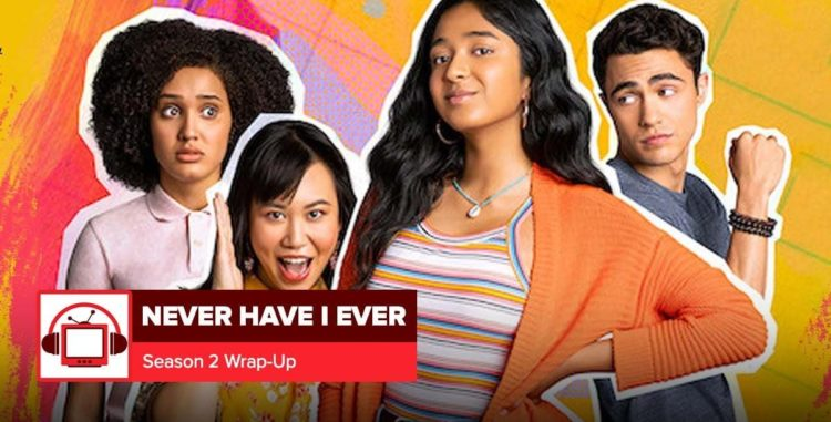 'Never Have I Ever'   A Netflix Series Overview