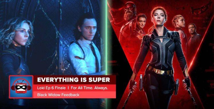 "Loki Season 1 Finale Recap: ""For All Time. Always."" & Black Widow Recap | Everything is Super"