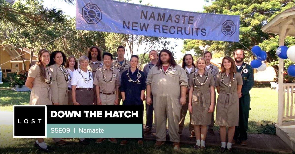 Lost: Down the Hatch | Season 5 Episode 9: 'Namaste'