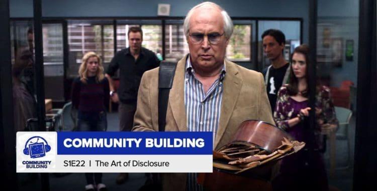 Community Building | Season 1, Episode 22: 'The Art of Discourse'