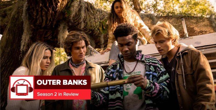 Outer Banks Season 2 Spoiler Recap