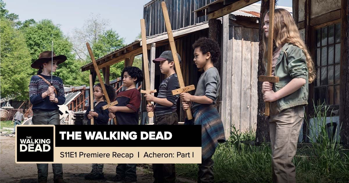 The Walking Dead | Season 11, Episode 1 Recap: