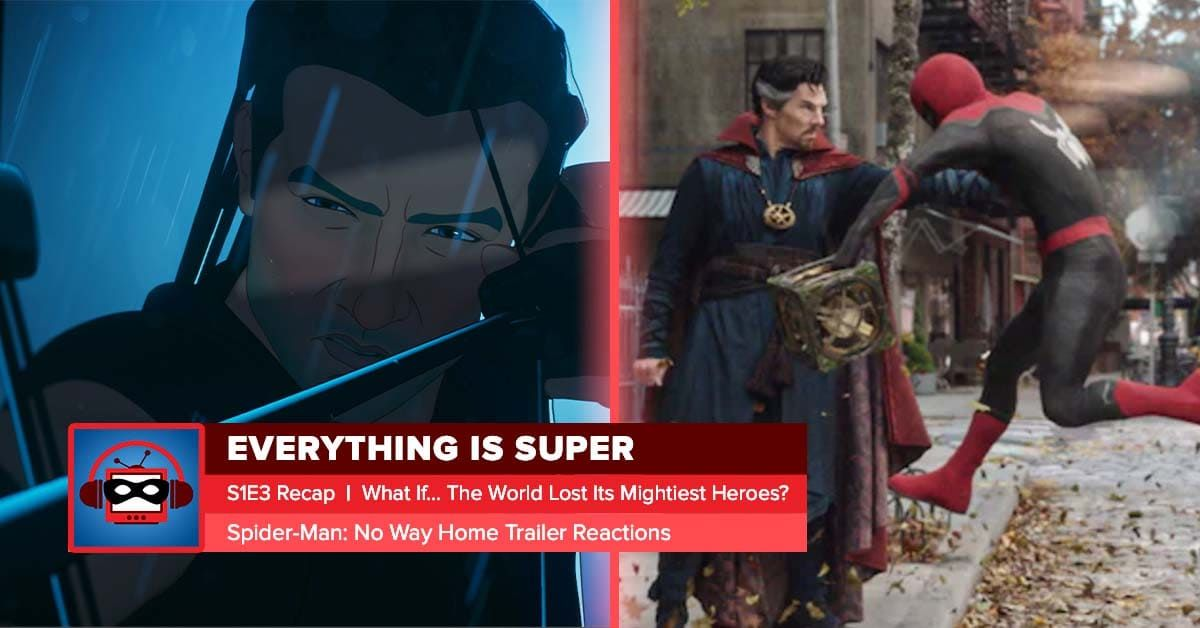 Marvel's What If? Episode 3 Recap: