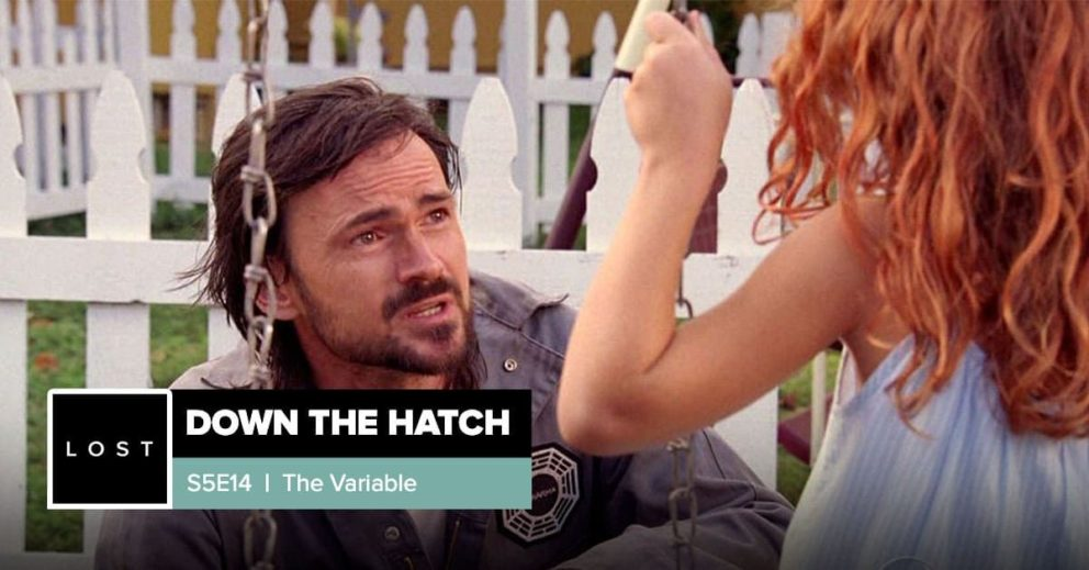 Lost: Down the Hatch   Season 5 Episode 14: 'The Variable'