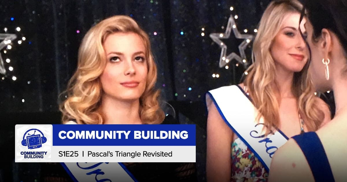 Community Building   Season 1 Episode 25: 'Pascal's Triangle Revisited'