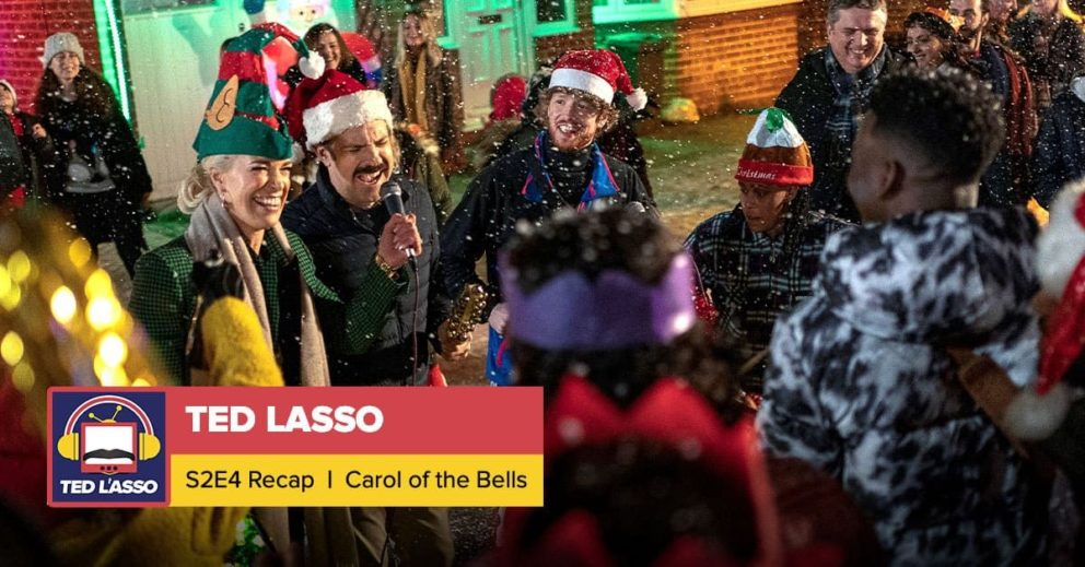 Ted Lasso   Season 2 Episode 4 Recap: 'Carol of the Bells'