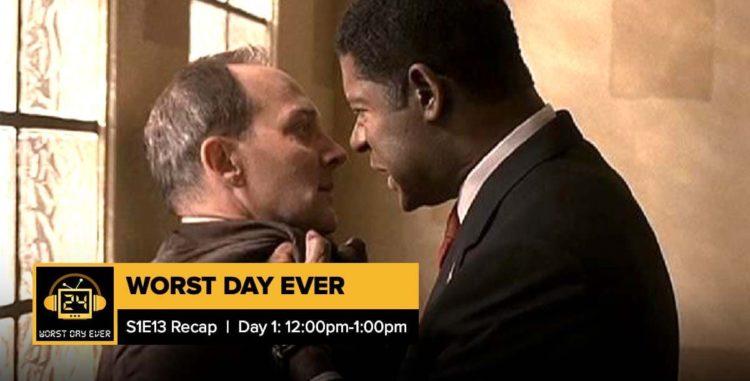 24 Season 1 Episode 13 Recap | Worst Day Ever