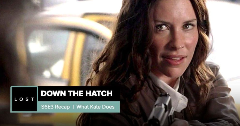 Lost: Down the Hatch | Season 6 Episode 3: 'What Kate Does'