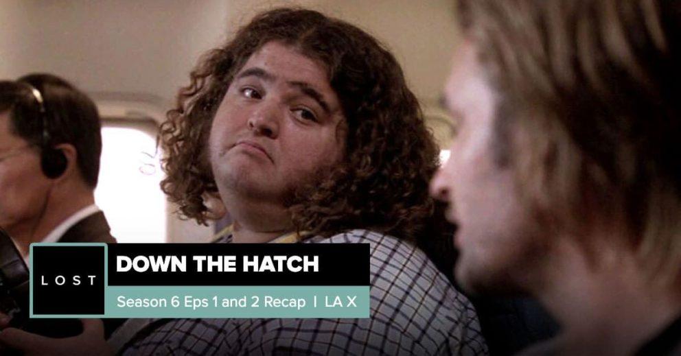 Lost: Down the Hatch | Season 6 Premiere: 'LA X'