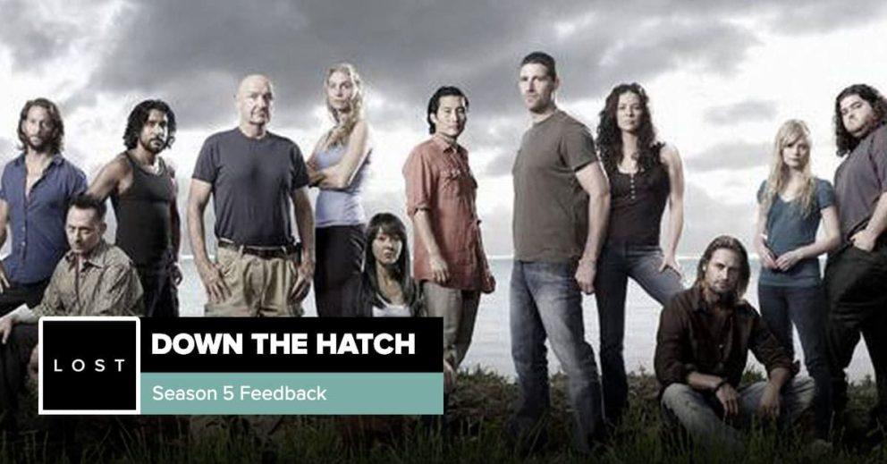 Lost: Down the Hatch   Season 5 Feedback Special