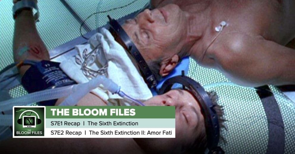 """The Bloom Files   The X-Files Season 7 Episodes 1 & 2: """"The Sixth Extinction"""" & """"The Sixth Extinction II: Amor Fati"""""""
