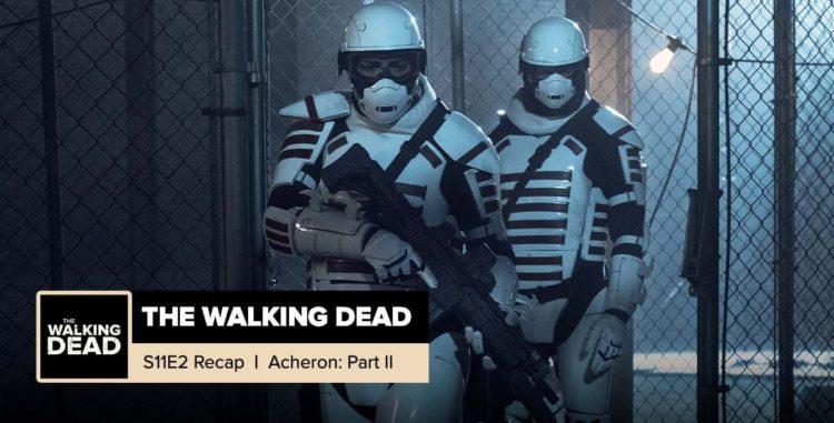"The Walking Dead | Season 11, Episode 2 Recap: ""Acheron, Part 2"""
