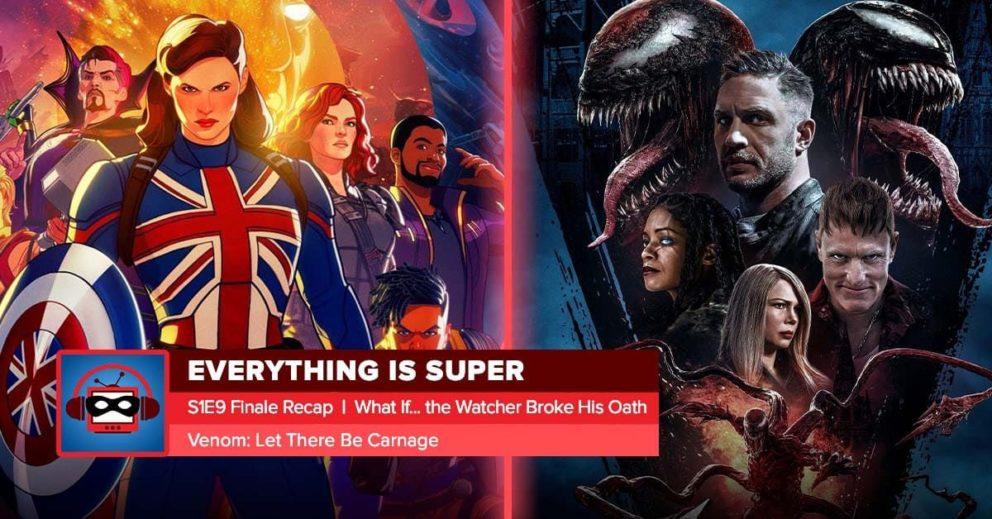 Marvel's What If Finale + Venom 2 Spoilers